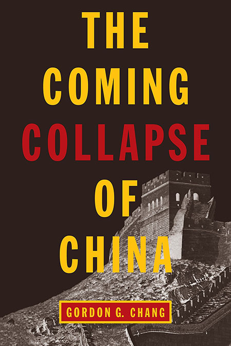 Front Cover of the book- The Coming Collapse Of China, written by Gordon
